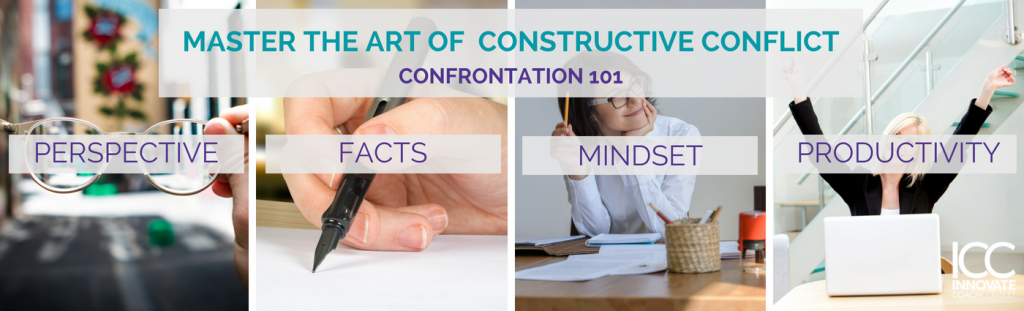 Mastering the Art of Constructive Conflict: Confrontation 101