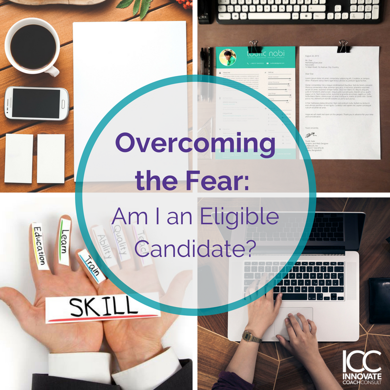 It's Not the End: Overcoming the Fear of not Being an Eligible Candidate