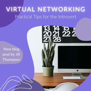 Virtual Networking: Practical Tips for the Introvert
